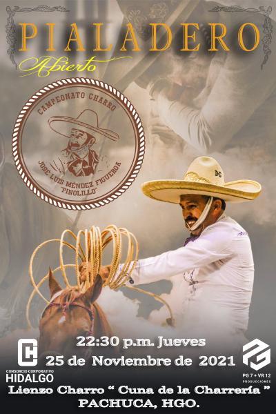 Campeonato Charro - Eliminatorias de Equipos Charros y Pialadero Abierto